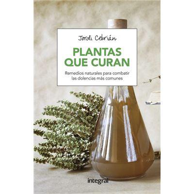 Plantas Que Curan - [Livre en VO]