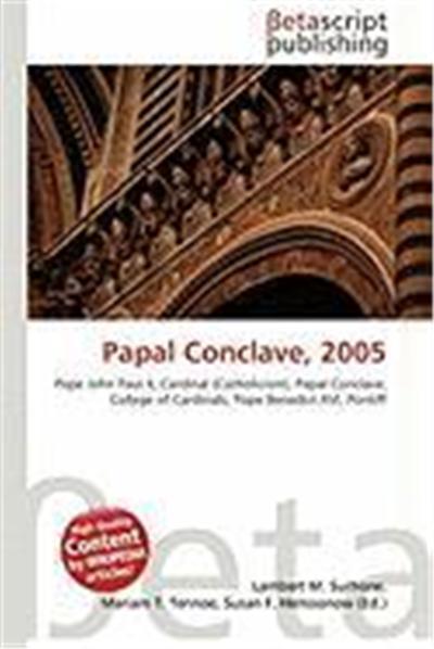 Papal Conclave, 2005