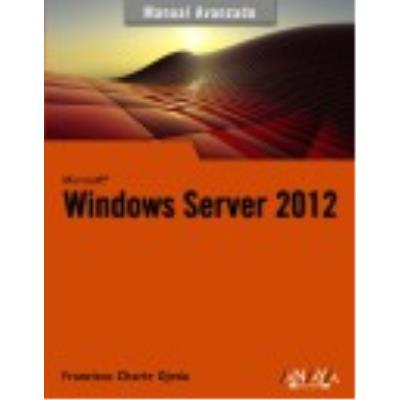 Windows Server 2012 - Francisco Charte