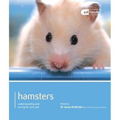 Hamster - Pet Friendly: Understanding and Caring for Your Pet