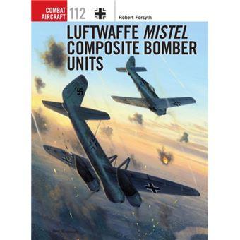 Luftwaffe mistel composite bomber u