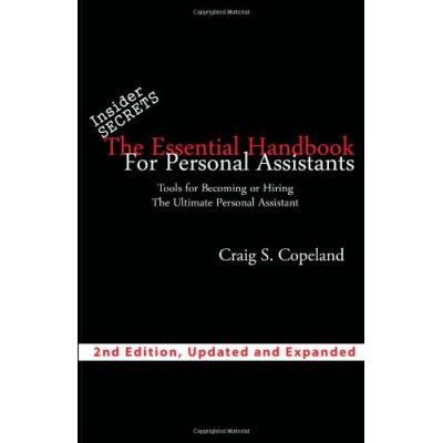 The Essential Handbook For Personal Assistants: Tools For Becoming Or Hiring The Ultimate Personal Assistant - [Livre en VO]