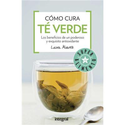 Cómo Cura El Té Verde - [Livre en VO]