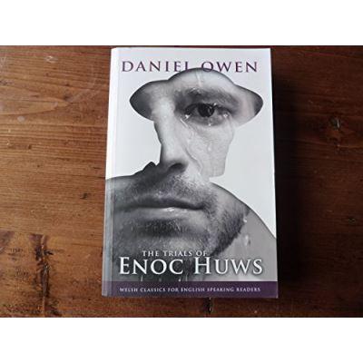 Enoc Huws (Welsh Classics for English Speaking Readers - Daniel Owen Signature Series)