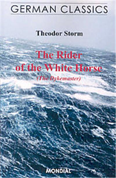 The Rider of the White Horse, German Classics