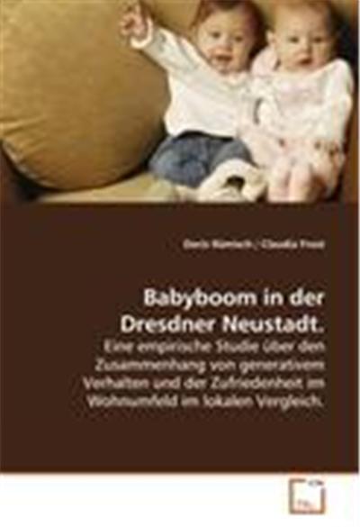 Babyboom in der Dresdner Neustadt.