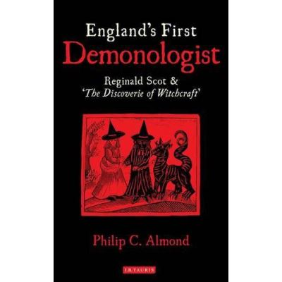 England's First Demonologist: Reginald Scot and 'the Discoverie of Witchcraft' - [Version Originale]