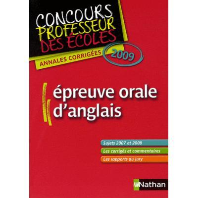 Epreuve orale d'anglais. Annales corrigées, Edition 2009, avec 1 CD audio MP3