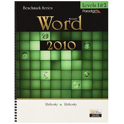 Benchmark Series: MicrosofteWord 2010 Levels 1 and 2: Text with data files CD - [Version Originale]