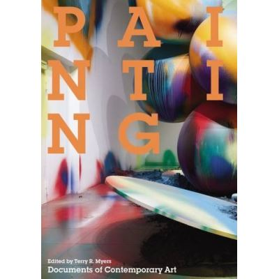 Painting (Documents of Contemporary Art) - [Livre en VO]