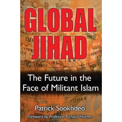 Global Jihad: The Future in the Face of Militant Islam