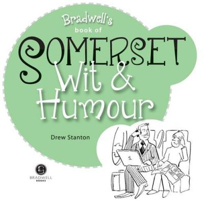 Somerset Wit & Humour (Wit and Humour)