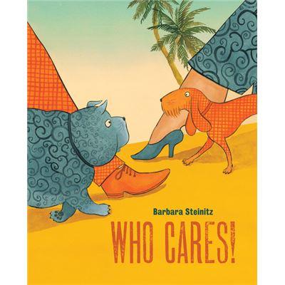 Who Cares! - [Livre en VO]