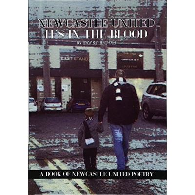 Newcastle United Its in the Blood - [Livre en VO]