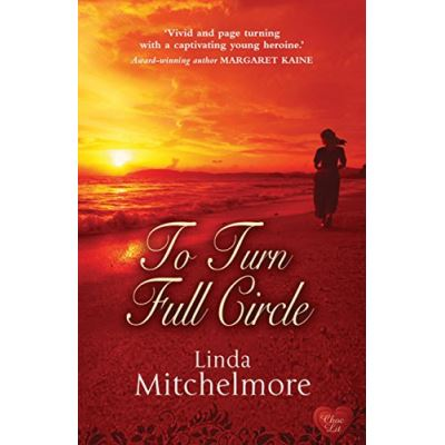 To Turn Full Circle Linda Mitchelmore