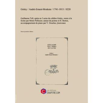 Partition De Musique Guillaume Tell Opéra En 3 Actes Du