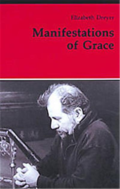 Manifestations of Grace, Theology and Life Series, 29