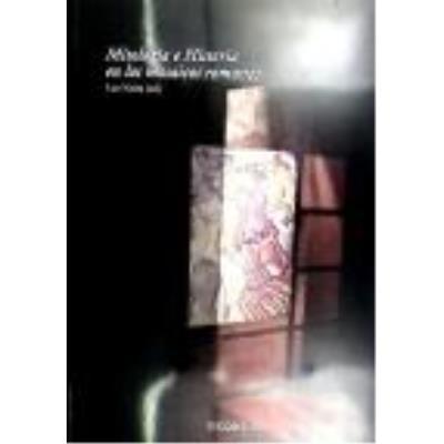 Mitología E Historia En Los Mosaicos Romanos - NEIRA, LUZ