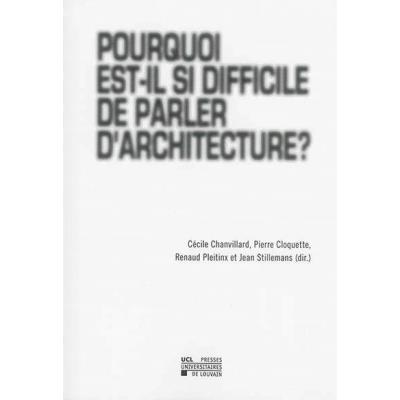 Pourquoi Est-Il Si Difficile De Parler D'Architecture?