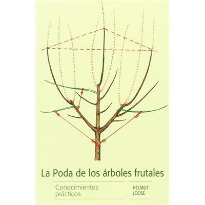 La Poda De Los Árboles Frutales - [Livre en VO]