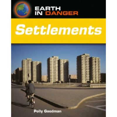 Settlements (Earth in Danger) - [Version Originale]