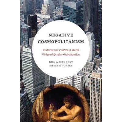 Negative Cosmopolitanism