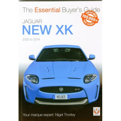 Jaguar New Xk 2005-2014: The Essential Buyer S Guide (Paperback)