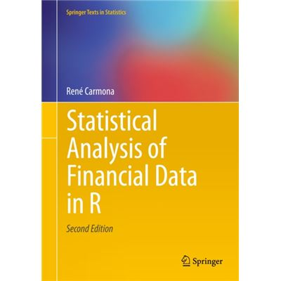 Statistical Analysis Of Financial Data In R (Springer Texts In Statistics) (Hardcover)