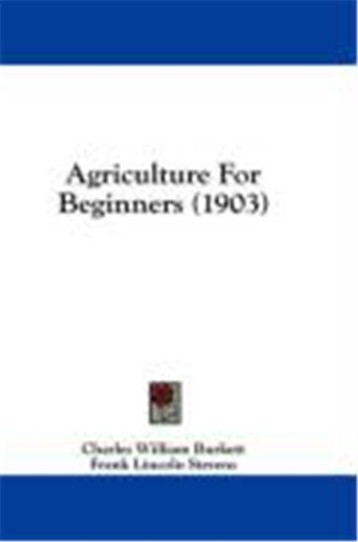 Agriculture for Beginners (1903)