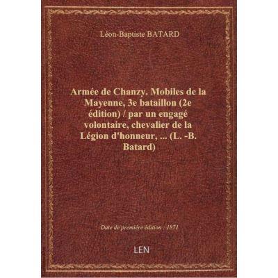 Armée de Chanzy. Mobiles de la Mayenne, 3e bataillon (2e édition) / par un engagé volontaire, cheval