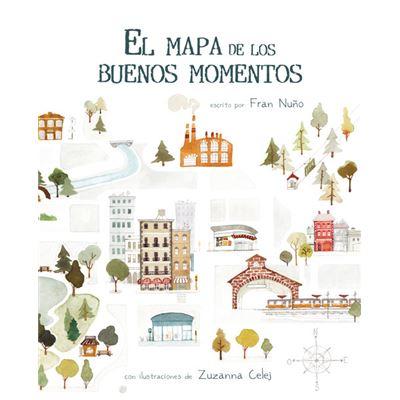 El Mapa De Los Buenos Momentos - [Livre en VO]