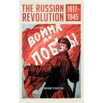 The Russian Revolution, 1917-1945 - [Version Originale]