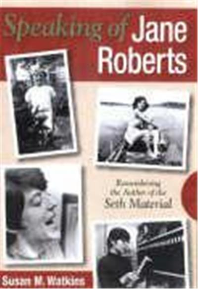 Speaking of Jane Roberts