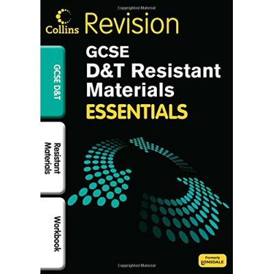 Resistant Materials: Revision Workbook (Collins GCSE Essentials)