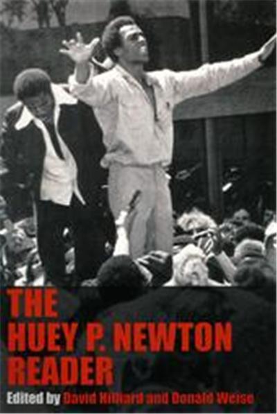 The Huey P Newton Reader
