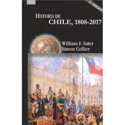 Historia De Chile 1808-2017 - [Livre en VO]