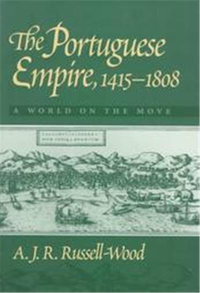 The Portuguese Empire, 1415-1808