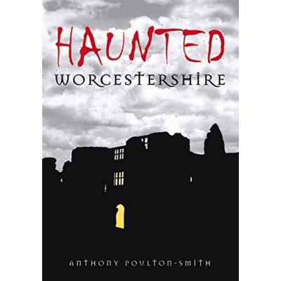 Haunted Worcestershire, Haunted Series