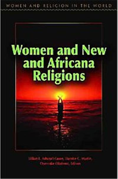 Women and New and Africana Religions, Women and Religion in the World