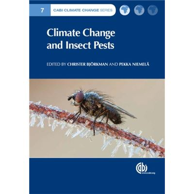 Climate Change And Insect Pests (Cabi Climate Change Series) (Hardcover)