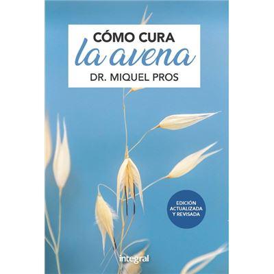 Cómo Cura La Avena - [Livre en VO]