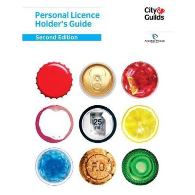 Personal Licence Holder's Guide: Second Edition - [Version Originale]