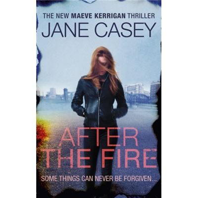 After The Fire (Maeve Kerrigan) (Paperback)