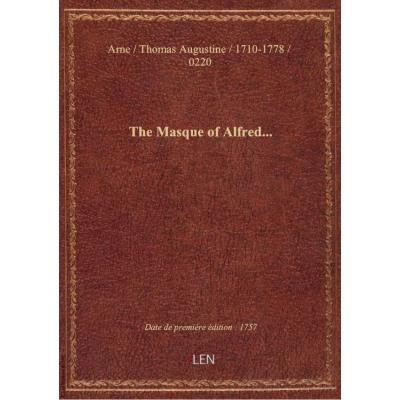 The Masque of Alfred...