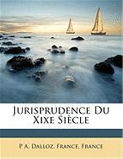 Jurisprudence Du Xixe Siecle