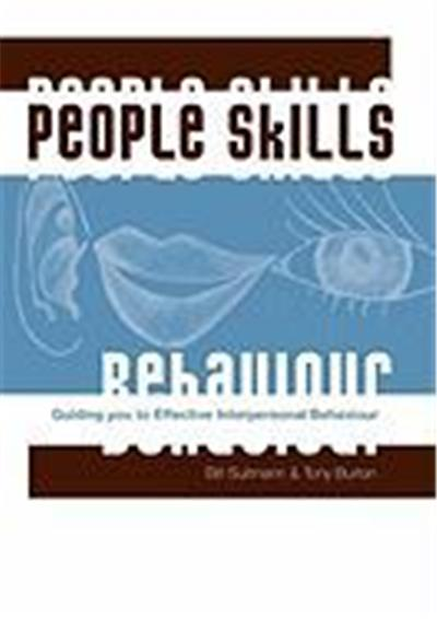 People Skills: Guiding You to Effective Interpersonal Behaviour