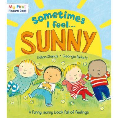 Sometimes I Feel Sunny Gillian Shields