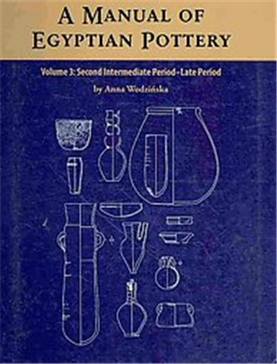 A Manual of Egyptian Pottery, Aera Field Manual Series