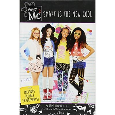 Project Mc2: Smart is the New Cool - [Livre en VO]