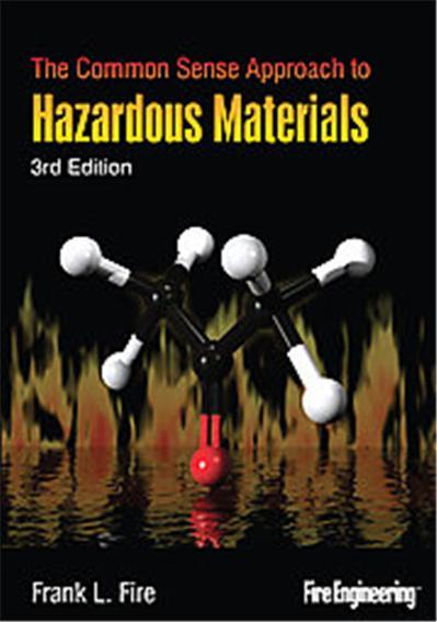 The Common Sense Approach to Hazardous Materials